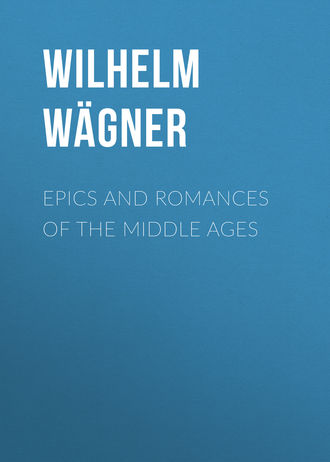 Купить Epics and Romances of the Middle Ages