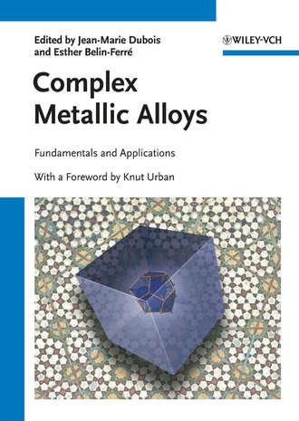 Купить Complex Metallic Alloys. Fundamentals and Applications