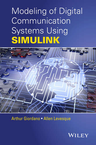 Купить Modeling of Digital Communication Systems Using SIMULINK