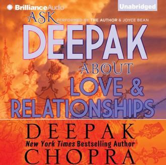 Аудиокнига Ask Deepak About Love & Relationships