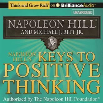 Аудиокнига Napoleon Hill's Keys to Positive Thinking