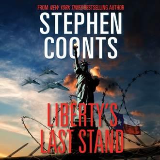 Аудиокнига Liberty's Last Stand