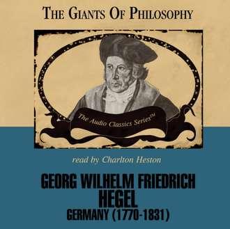 Аудиокнига Georg Wilhelm Friedrich Hegel