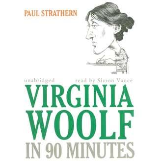 Аудиокнига Virginia Woolf in 90 Minutes