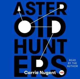 Аудиокнига Asteroid Hunters