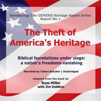 Аудиокнига Theft of America's Heritage