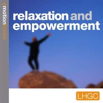 Аудиокнига Relaxation and Empowerment