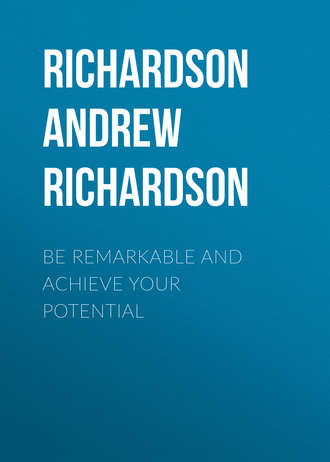 Аудиокнига Be Remarkable and Achieve your Potential