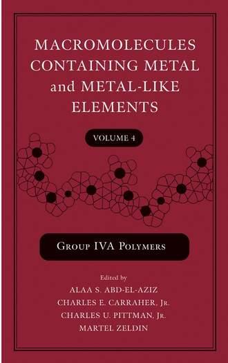 Купить Macromolecules Containing Metal and Metal-Like Elements, Volume 4