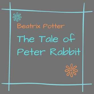 Аудиокнига The Tale of Peter Rabbit