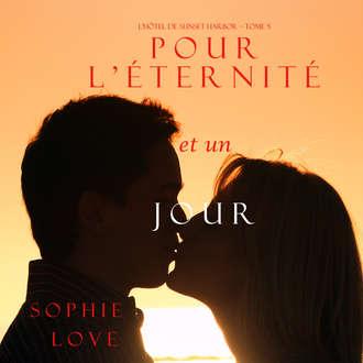 Аудиокнига Pour L'éternité, et un Jour
