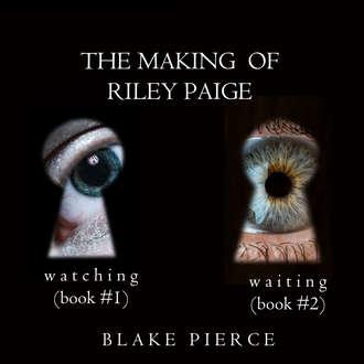 Аудиокнига The Making of Riley Paige Bundle: Watching