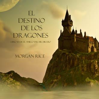 Аудиокнига El Destino De Los Dragones