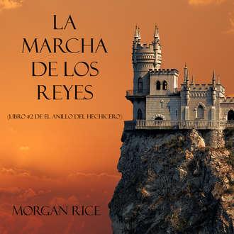 Аудиокнига La Marcha De Los Reyes