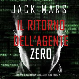 Аудиокнига Il ritorno dell'Agente Zero
