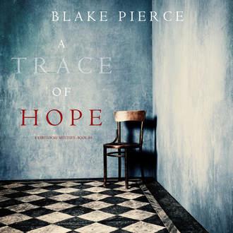 Аудиокнига A Trace of Hope