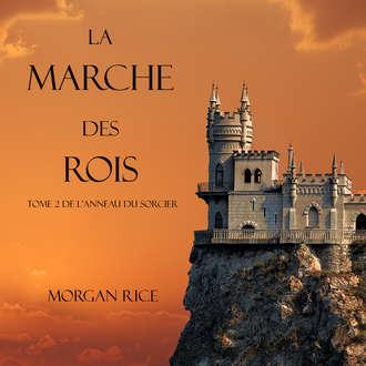 Аудиокнига La Marche Des Rois