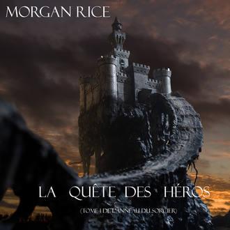 Аудиокнига La Quête Des Héros