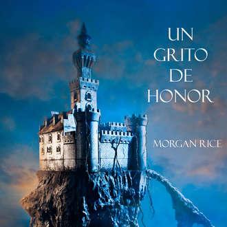Аудиокнига Un Grito De Honor