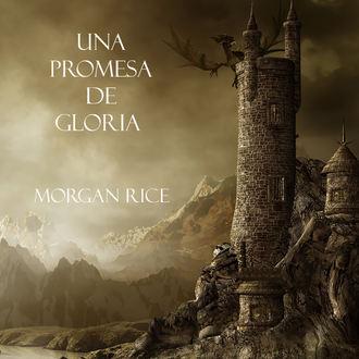 Аудиокнига Una Promesa De Gloria