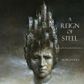 Аудиокнига A Reign of Steel
