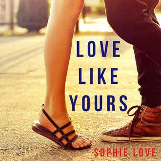 Аудиокнига Love Like Yours