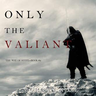 Аудиокнига Only the Valiant