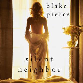 Аудиокнига Silent Neighbor