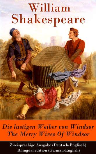 Купить Die lustigen Weiber von Windsor / The Merry Wives Of Windsor - Zweisprachige Ausgabe (Deutsch-Englisch) / Bilingual edition (German-English)