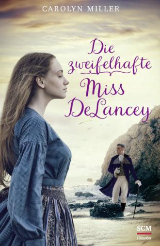 Купить Die zweifelhafte Miss DeLancey