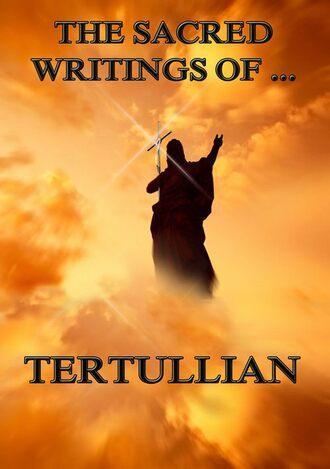 Купить The Sacred Writings of Tertullian