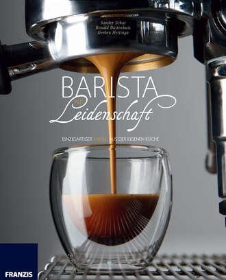 Купить Barista aus Leidenschaft