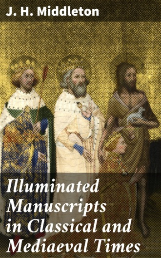 Купить Illuminated Manuscripts in Classical and Mediaeval Times