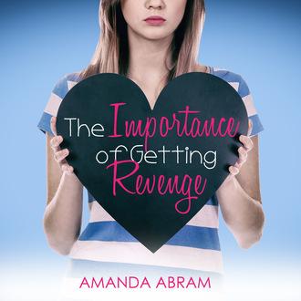 Купить The Importance of Getting Revenge (Unabridged)