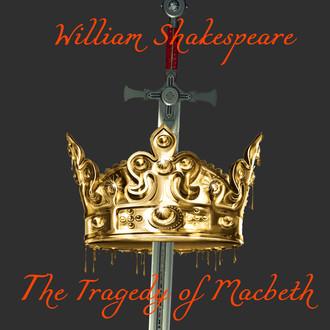 Аудиокнига The Tragedy of Macbeth