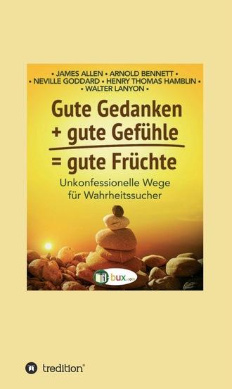 Купить Gute Gedanken + gute Gef?hle = gute Fr?chte