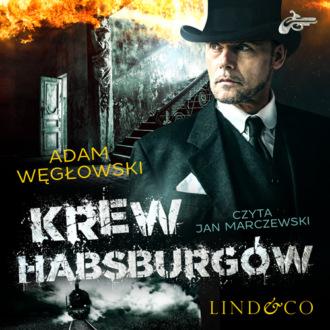 Аудиокнига Krew Habsburgów