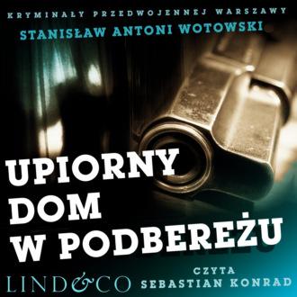 Аудиокнига Upiorny dom w Podbereżu