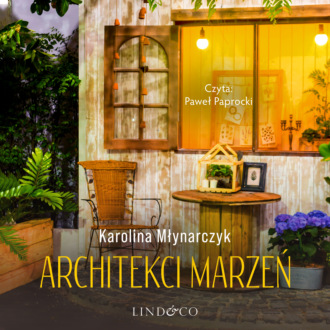 Аудиокнига Architecki marzeń