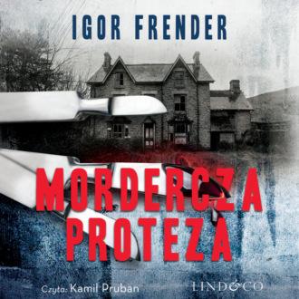 Аудиокнига Mordercza proteza