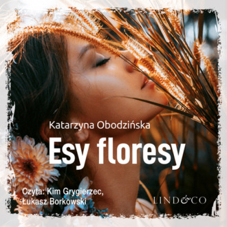 Аудиокнига Esy floresy
