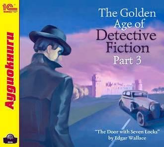 Аудиокнига The Golden Age of Detective Fiction. Part 3
