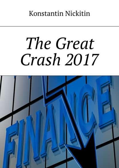 Купить The Great Crash 2017 по цене 3003, смотреть фото