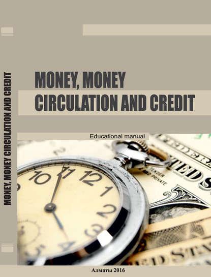 Купить Money, money circulation and credit по цене 2375, смотреть фото