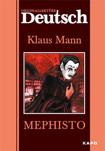 Купить Mephisto / Мефистофель. Книга для чтения на немецком языке по цене 1003, смотреть фото