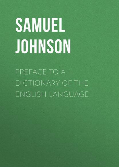 Купить Preface to a Dictionary of the English Language по цене 1, смотреть фото