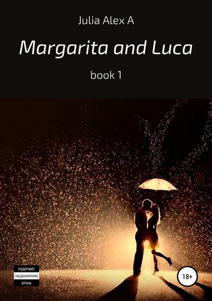 Купить Margarita and Luca, book 1 по цене 369, смотреть фото