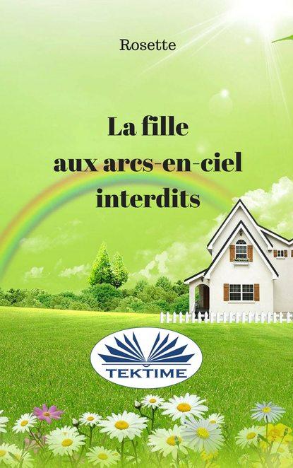 Купить La Fille Aux Arcs-En-Ciel Interdits по цене 2189, смотреть фото