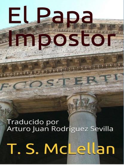 Купить El Papa Impostor по цене 1915, смотреть фото