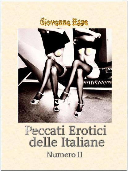 Купить Peccati Erotici Delle Italiane 2 по цене 1915, смотреть фото
